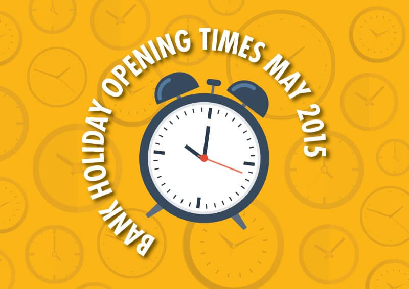 bank holiday opening times 2015