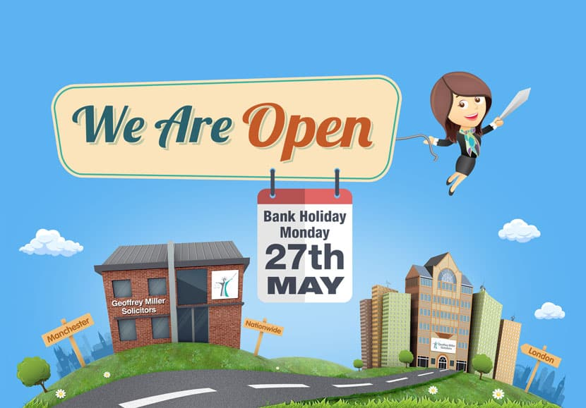we are open 27th May 2019