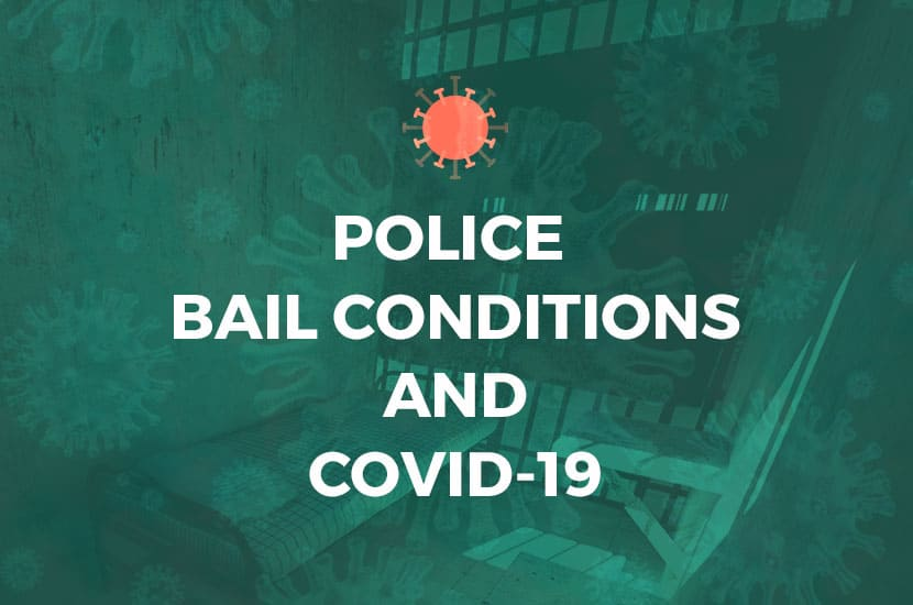 police bail conditions and covid-19